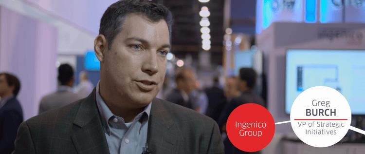 Greg Burch, VP, Strategic Inisatives, US, Ingenico Group