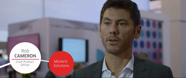 Rob Cameron, Chief Product Officer, Moneris Solutions