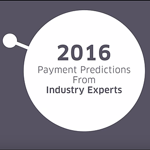 2016 Payment Predictions from Industry Experts